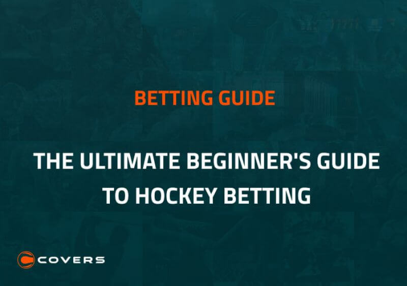 Hockey Betting Explained — How To Bet On NHL Games