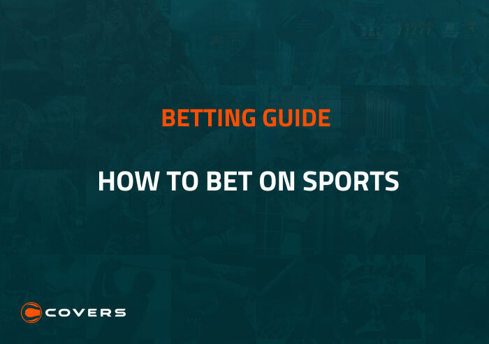 How to bet on sports - sports betting explained